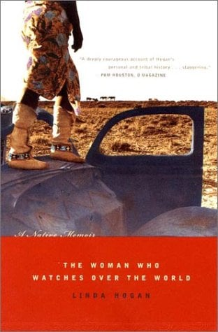 The Woman Who Watches Over the World: A Native Memoir 9780393323054