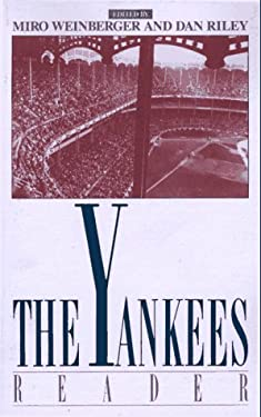 The Yankees Reader 9780395587775