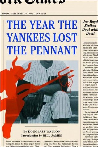 The Year the Yankees Lost the Pennant 9780393326109