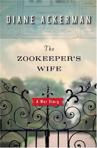 The Zookeeper's Wife: A War Story 9780393061727