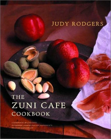 The Zuni Cafe Cookbook the Zuni Cafe Cookbook: A Compendium of Recipes and Cooking Lessons from San Francisa Compendium of Recipes and Cooking Lessons 9780393020434