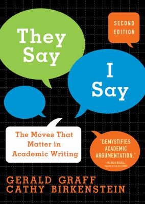 They Say/I Say: The Moves That Matter in Academic Writing 9780393933611
