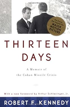 Thirteen Days: A Memoir of the Cuban Missile Crisis 9780393318340