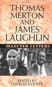 Thomas Merton and James Laughton: Selected Letters