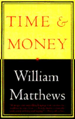 Time and Money: New Poems