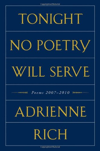 Tonight No Poetry Will Serve: Poems 2007-2010 9780393079678