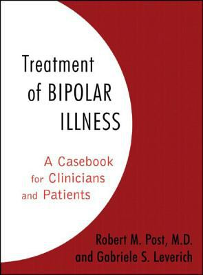 Treatment of Bipolar Illness: A Casebook for Clinicians and Patients 9780393705379