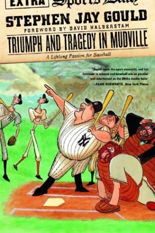 Triumph and Tragedy in Mudville: A Lifelong Passion for Baseball 9780393325577