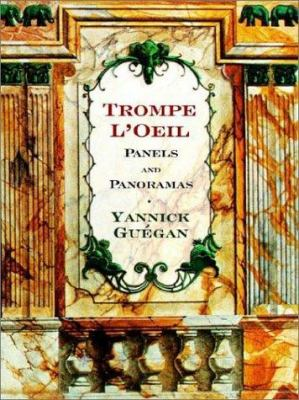 Trompe L'Oeil Panels and Panoramas: Decorative Images for Artists & Architects [With CDROM]