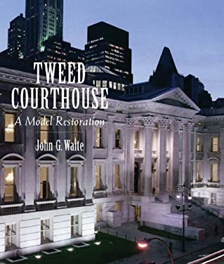 Tweed Courthouse: A Model Restoration 9780393731231