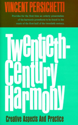 Twentieth-Century Harmony: Creative Aspects and Practice 9780393095395