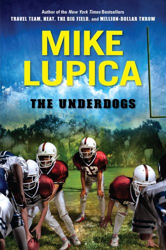 The Underdogs 9780399250019