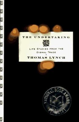 Undertaking: Life Studies from the Dismal Trade 9780393041125