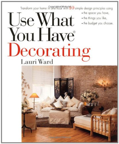 Use What You Have Decorating 9780399525360