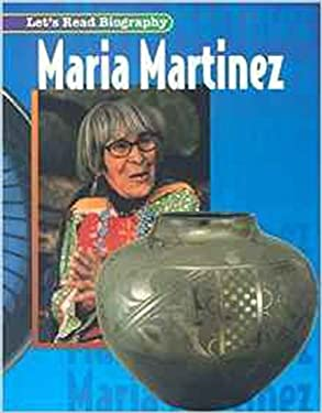 WTP Let's Read Biography: Maria Martinez, Level 1 9780395813300