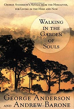 Walking in the Garden of Souls 9780399147906