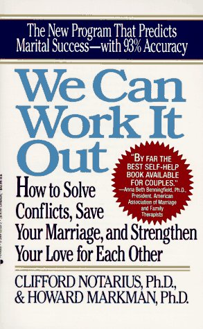 We Can Work It Out: How to Solve Conflicts, Save Your Marriage 9780399521379