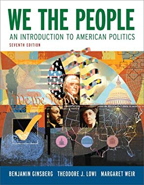 We the People: An Introduction to American Politics 9780393932140