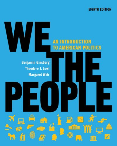 We the People: An Introduction to American Politics 9780393935233