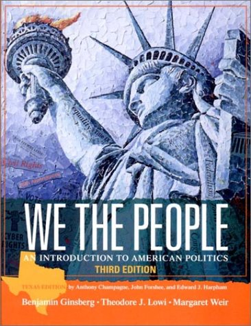 We the People: An Introduction to American Politics 9780393977141