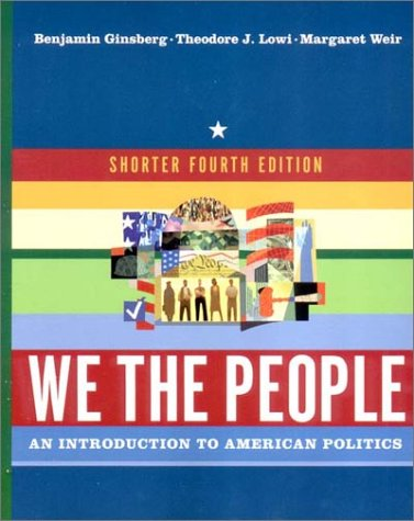 We the People: An Introduction to American Politics 9780393979299
