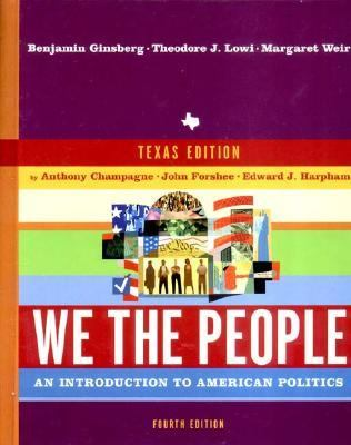 We the People: An Introduction to American Politics 9780393979305