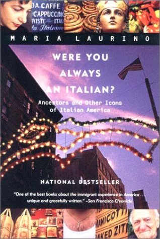 Were You Always an Italian?: Ancestors and Other Icons of Italian America 9780393321951