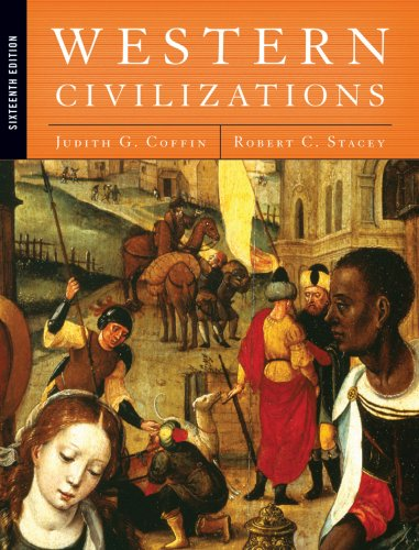 Western Civilizations: Their History & Their Culture 9780393930993