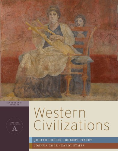Western Civilizations: Their History & Their Culture 9780393934847