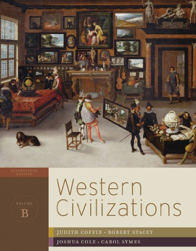 Western Civilizations: Their History & Their Culture 9780393934854