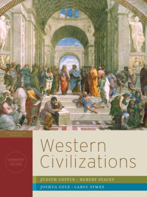 Western Civilizations: Their History & Their Culture 9780393934816