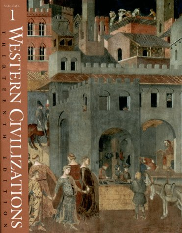 Western Civilizations, Their History & Their Culture 9780393972009