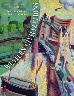 Western Civilizations, Volume 2: Brief 9780393932362