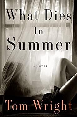 What Dies in Summer 9780393064025