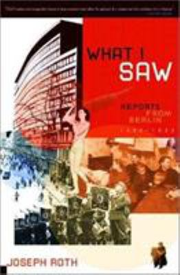 What I Saw: Reports from Berlin 1920-1933 9780393051674
