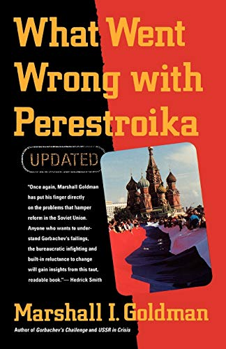 What Went Wrong with Perestroika 9780393309041