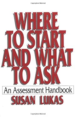 Where to Start and What to Ask: An Assessment Handbook 9780393701524