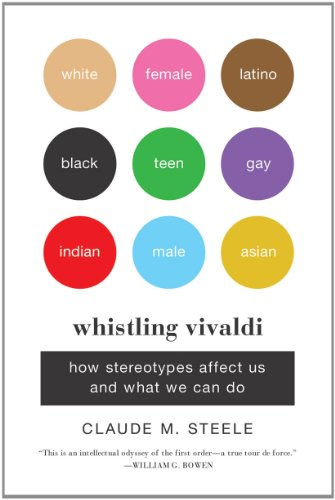Whistling Vivaldi: How Stereotypes Affect Us and What We Can Do 9780393339727