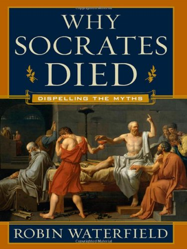 Why Socrates Died: Dispelling the Myths 9780393065275