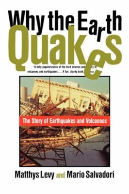 Why the Earth Quakes 9780393315271