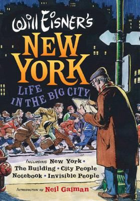 Will Eisner's New York: Life in the Big City 9780393061062
