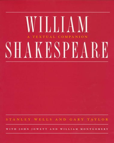 William Shakespeare: A Textual Companion 9780393316674