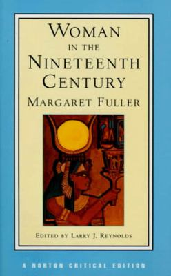 Woman in the Nineteenth Century 9780393971576