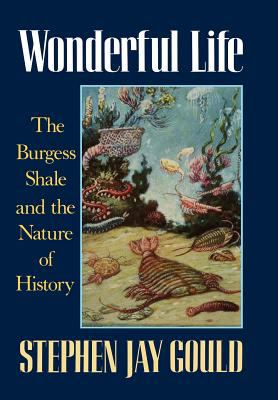 Wonderful Life: The Burgess Shale and the Nature of History 9780393027051
