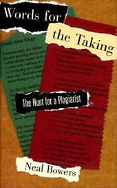 Words for the Taking: The Hunt for a Plagiarist 1194998
