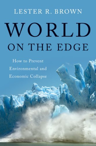 World on the Edge: How to Prevent Environmental and Economic Collapse 9780393080292