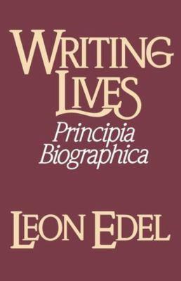 Writing Lives: Principia Biographica 9780393303827