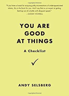 You Are Good at Things: A Checklist 9780399537356