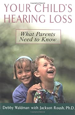 Your Child's Hearing Loss 9780399530777