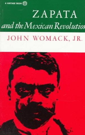 Zapata and the Mexican Revolution 9780394708539